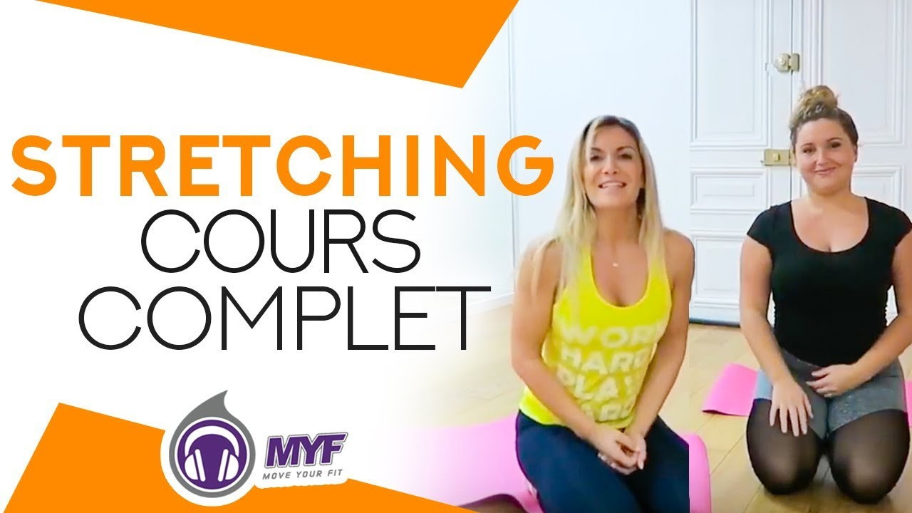 stretching cours complet feat loli fit webs rie fitness transformation by myf 49 90. Black Bedroom Furniture Sets. Home Design Ideas